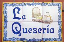 """Rótulo """"La Quesería"""""""